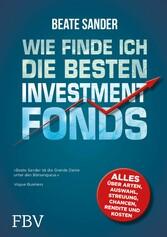 Wie finde ich die besten Investmentfonds? - All...