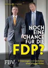 Noch eine Chance für die FDP? - Erinnerungen un...
