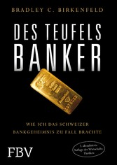 Des Teufels Banker - Wie ich das Schweizer Bank...