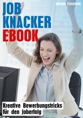 Job Knacker Ebook - Kreative Bewerbungstricks f...