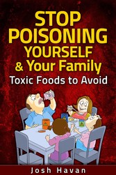 Stop Poisoning Yourself & Your Family - Toxic F...