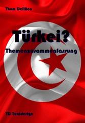 Türkei? - Themenzusammenfassung