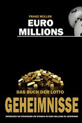 Euro Millions - Das Buch der Lotto Geheimnisse ...