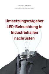 bwlBlitzmerker: Umsetzungsratgeber LED-Beleucht...