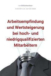 bwlBlitzmerker: Arbeitsempfindung und Wertsteig...