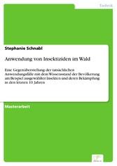 Anwendung von Insektiziden im Wald - Eine Gegen...