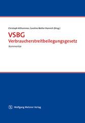 VSBG - Verbraucherstreitbeilegungsgesetz - Komm...
