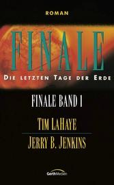 Finale - Band 1 - Die letzten Tage der Erde