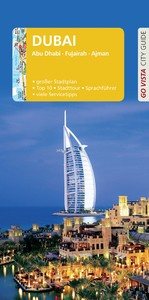 GO VISTA: Reiseführer Dubai