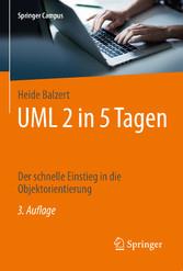 UML 2 in 5 Tagen - Der schnelle Einstieg in die...
