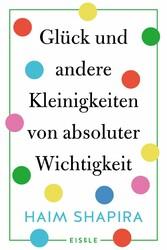 Glück und andere Kleinigkeiten von absoluter Wi...