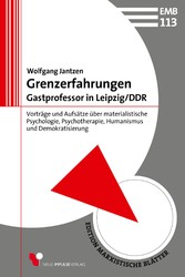 Grenzerfahrungen - Gastprofessor in Leipzig/DDR...