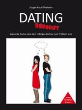 Dating-Burnout - Wenn die Suche nach dem richti...