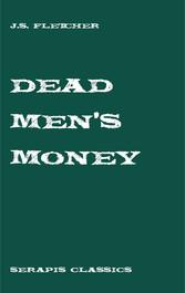 Dead Mens Money