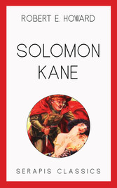 Solomon Kane (Serapis Classics)