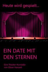Ein Date mit den Sternen - Ein komödiantisches ...