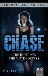 Chase - The Hunt for the Mute Poetess