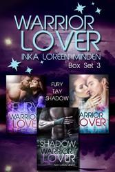 Warrior Lover Box Set 3 - Fury / Tay / Shadow