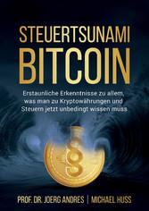 Steuertsunami Bitcoin - Erstaunliche Erkenntnis...