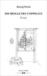 Die Brille des Coppelius - Essays