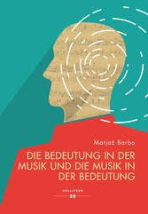 Die Bedeutung in der Musik und die Musik in der...