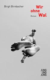 Wir ohne Wal - Roman