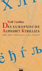 Das europäische Alphabet Kyrilliza - 1100 Jahre...