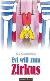 Evi will zum Zirkus