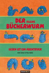 Der kleine Bücherwurm - Lesen ist ein Abenteuer