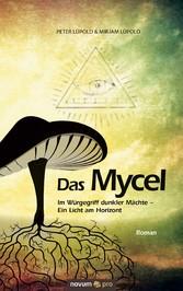 Das Mycel - Im Würgegriff dunkler Mächte - Ein ...