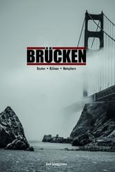 Brücken - Bauten - Bühnen - Metaphern
