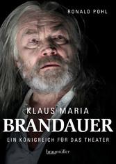 Klaus Maria Brandauer - Ein Königreich für das ...
