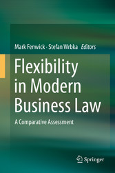Flexibility in Modern Business Law - A Comparat...