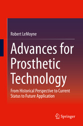 Advances for Prosthetic Technology - From Histo...