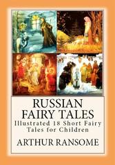 Russian Fairy Tales - Illustrated 18 Short Fair...