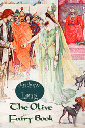 The Olive Fairy Book - [Illustrated Edition]