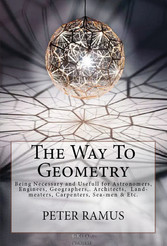 The Way To Geometry - [Being Necessary and Usef...