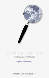 Detenimiento - Antología Personal