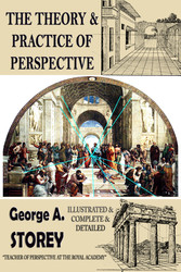The Theory and Practice of Perspective - {Illus...