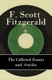 The Collected Essays and Articles of F. Scott F...