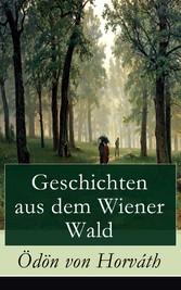 Geschichten aus dem Wiener Wald (Vollständige A...