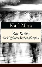 Zur Kritik der Hegelschen Rechtsphilosophie (Vo...