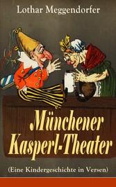 Münchener Kasperl-Theater (Eine Kindergeschicht...