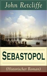 Sebastopol (Historischer Roman) - Vollständige ...