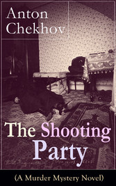 The Shooting Party (A Murder Mystery Novel): In...