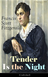 Tender Is the Night (Unabridged): Autobiographi...