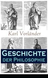 Geschichte der Philosophie - Vollständige Ausga...