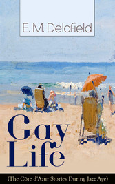 Gay Life (The Côte dAzur Stories During Jazz Ag...