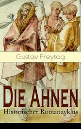 Die Ahnen - Historischer Romanzyklus (Band 1 bi...