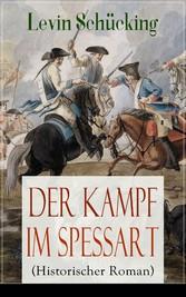 Der Kampf im Spessart (Historischer Roman) - Vo...